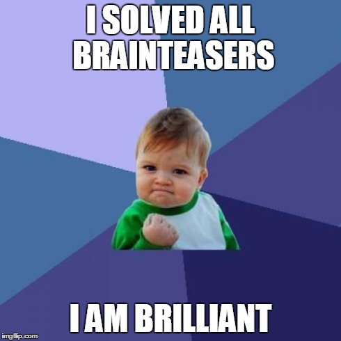 Solved all brainteasers