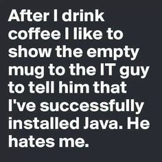 Show empty mug to Java developer